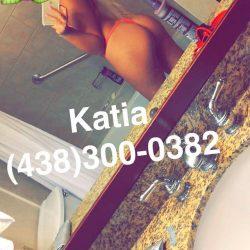 Montreal Escort Katia Love 438-300-0382